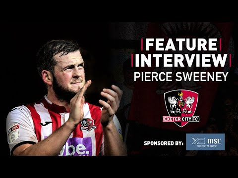 💬 FEATURE: Pierce Sweeney - Coming of Age   Exeter City Football Club