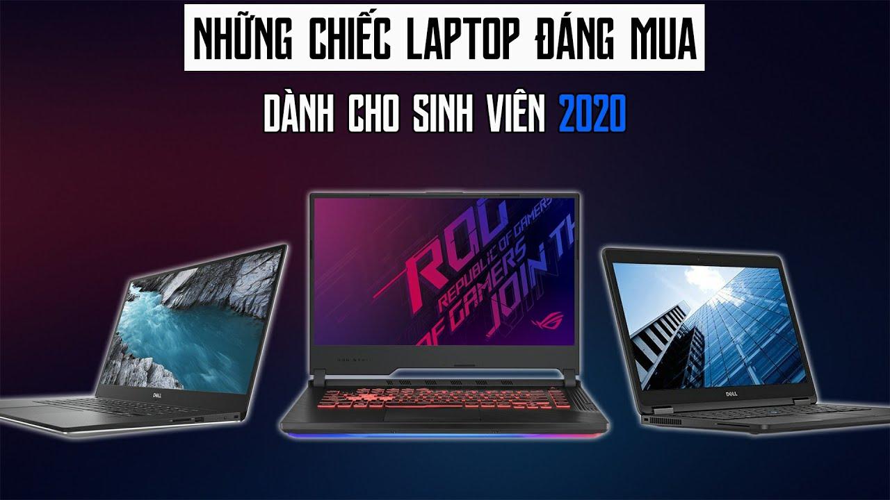Top Laptop Phù Hợp Dành Cho Học Sinh Và Sinh Viên Năm 2020
