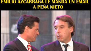 Emilio azcarraga le manda un email a Peña nieto, La Guerra sucia vs Lopez Obrador
