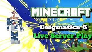 Minecraft Enigmatica 6 Server - 12 Hours of Live Stream in 4 hours
