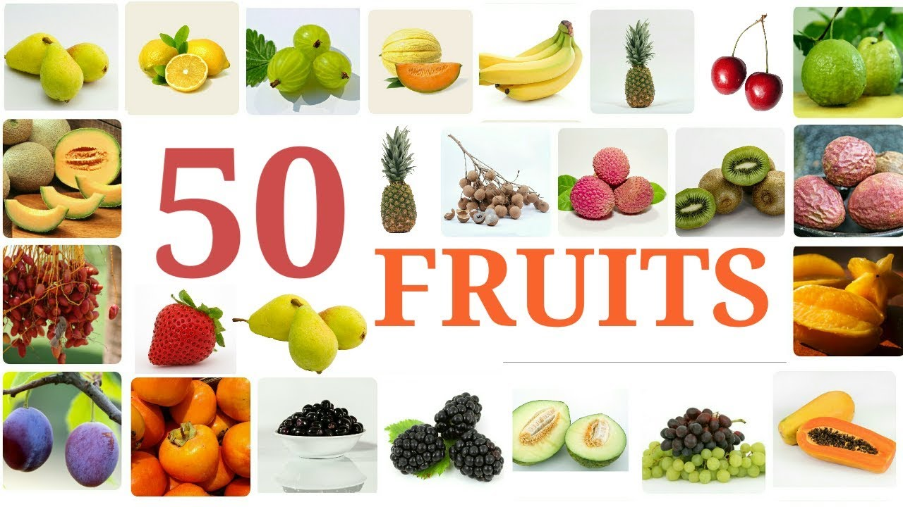 50 Fruit Names Different Types Of Fruits For Kids Youtube