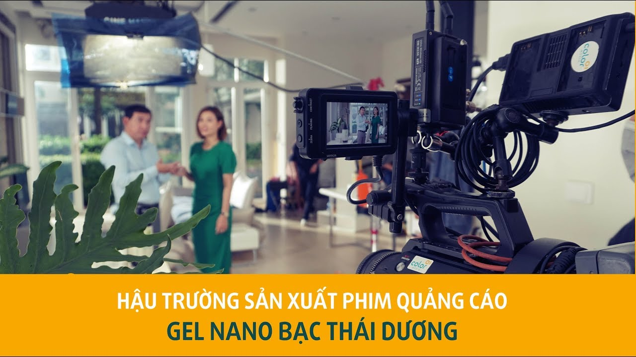 Bạn đang tìm Hậu trường sản xuất Phim quảng cáo – TVC Gel Nano bạc Thái Dương?