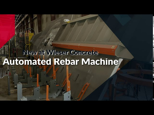 Automated Rebar Machine - New at Wieser Concrete