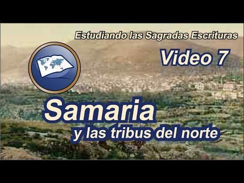 Samaria Y Las Tribus Del Norte - Estudiando Las Sagradas Escrituras - Estudios LLDM
