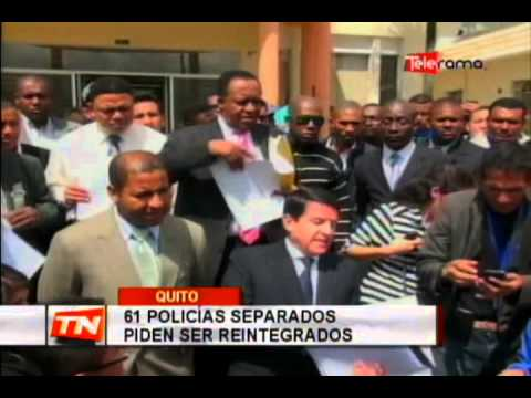 61 policías separados piden ser reintegrados