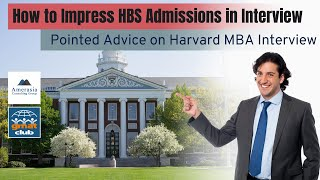 How to Ace your #Harvard Admissions Interview?   HBS #Interview Tips   #MBA #Interview Series EP3