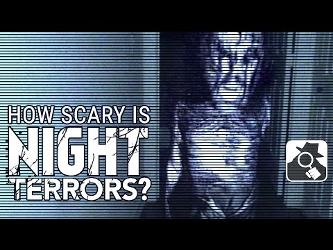 NIGHT TERRORS: HOW SCARY IS IT?