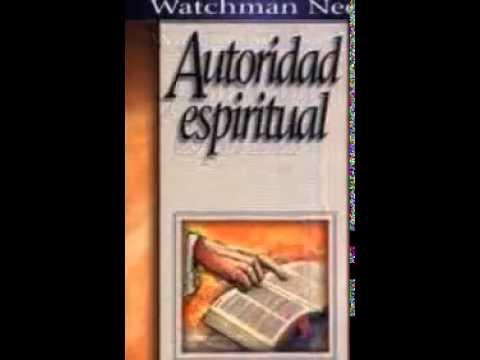libro autoridad espiritual watchman nee