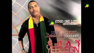 "Deresu Habteyohannes - Yibelegn ""ይበለኝ"" (Amharic)"