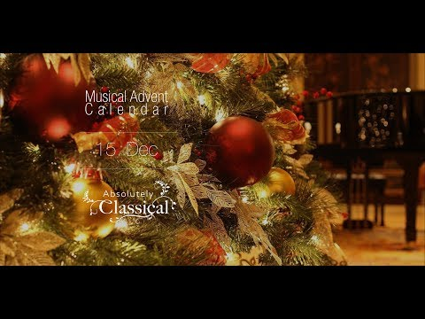 Absolutely Classical Musical Advent Calendar Day 15
