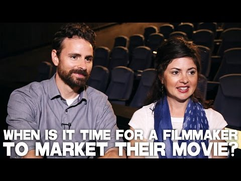 When Is It Time For A Filmmaker To Market Their Movie? by Jamin Winans & Kiowa Winans