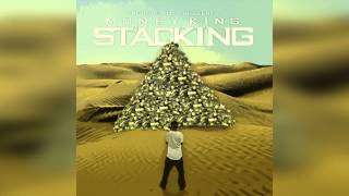 Money King Feat Rob Zoe - Stacking On