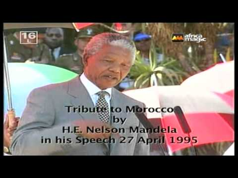 South Africa-Morocco : Tribute to Morocco by H.E Mr. Nelson Mandela