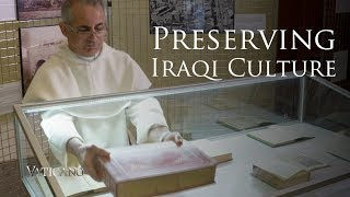 How a Domincan Monk saved from ISIS ancient Iraqi manuscripts and artifacts - EWTN Vaticano