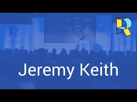 Evaluating Technology – Jeremy Keith | Render 2017