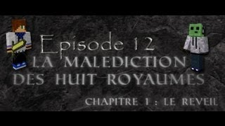 Minecraft - Map Aventure : La Malédiction des Huit Royaumes ! Episode 12