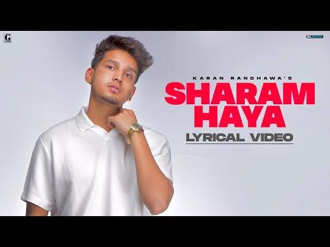 SHARAM HAYA : Karan Randhawa (Lyrical Video) Latest Punjabi Song 2021 | GK Digital | Geet MP3