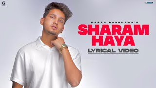 SHARAM HAYA Karan Randhawa Lyrical Video Latest Punjabi Song 2021 GK Digital Geet MP3