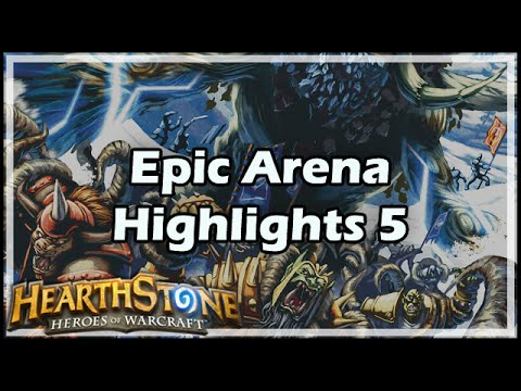 [Hearthstone] Epic Arena Highlights 5