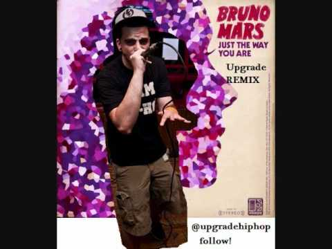 Bruno Mars - Just The Way You Are - Upgrade RAP REMIX.wmv