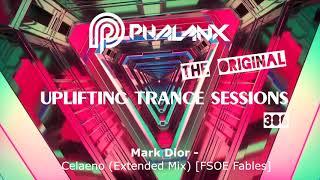 🔴 DJ Phalanx - Uplifting Trance Sessions EP. 386 (DI.FM) I May 2018