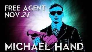 Michael Hand: Free Agent