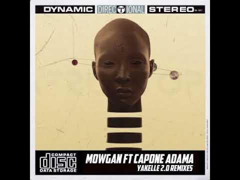 Mowgan, Capone Adama - Yakelle (Jason Musique Remix)