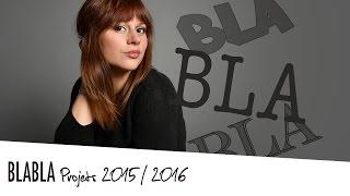 [ BLA BLA n°1 ] Merci Arnaud THIRY + Présentation de la Chaine + Projets 2015 / 2016