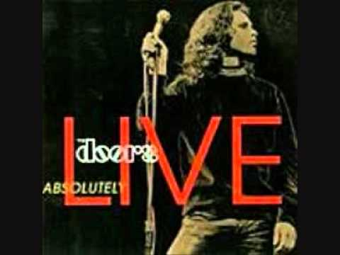 The Doors 08 When the music's over Absolutely Live