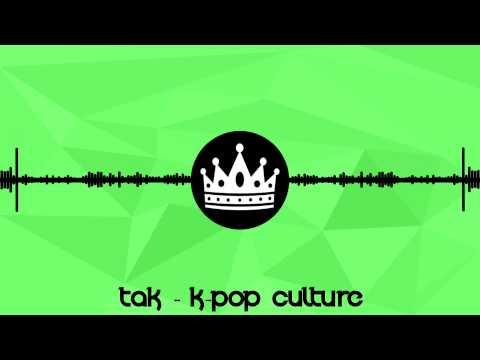 [Mashup] TAK - K-pop Culture