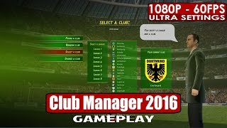 Club Manager 2016 gameplay PC HD [1080p/60fps]