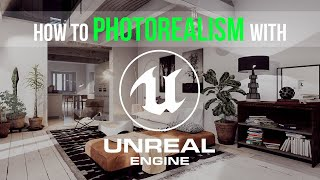 How to create photorealistic architectural visualizations in Unreal Engine 4   Introduction
