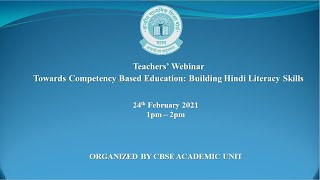 Teachers' Webinar Towards Competency Based Education: Building Hindi Literacy Skills