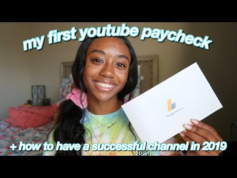 MY FIRST YOUTUBE PAYCHECK & HOW MUCH I I MADE | tips on how to grow your channel & get paid 2019