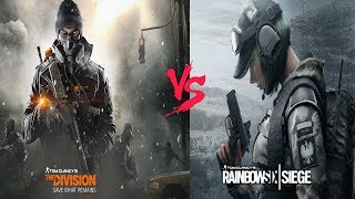 Tom Clancy's The Division vs Rainbow Six Siege (Which Game is Better??)