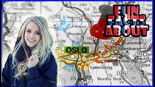 Fun Facts About | OSLO, Norway |