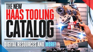 The Haas Tooling Product Catalog - Digital and Print - Haas Automation, Inc.
