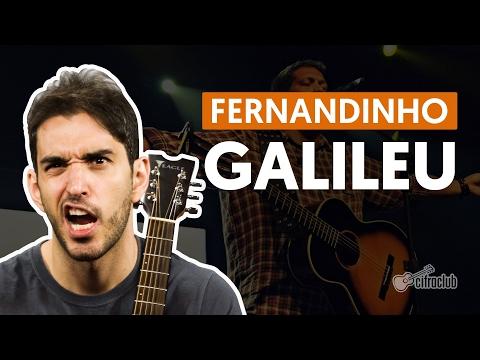 Galileu - Fernandinho  de violão completa