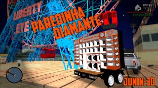 Paredinha Diamante - Testando o Som - Junin-3D - GTA San Andreas