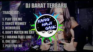 Download DJ BARAT TERBARU - FLAY FOR ME - DANCE MONKEY - MEMORIEST - WANNA FEEEL LIKE - ONE DAY | 2020.