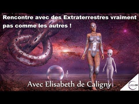 « Rencontre avec des Extraterrestres vraiment pas comme les autres » avec Elisabeth de Caligny