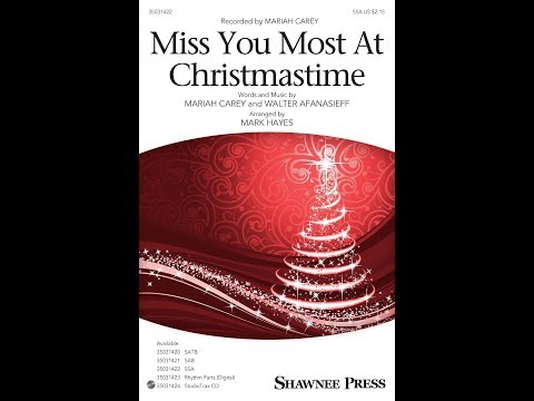 Miss You Most At Christmastime (SSA) - Arranged by Mark Hayes