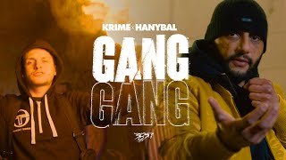 Krime & Hanybal - GANG GANG (prod. von Tyrannbeats) [Official Video]