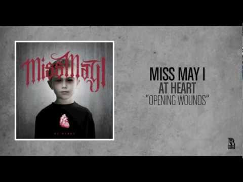 Miss May I - Opening Wounds