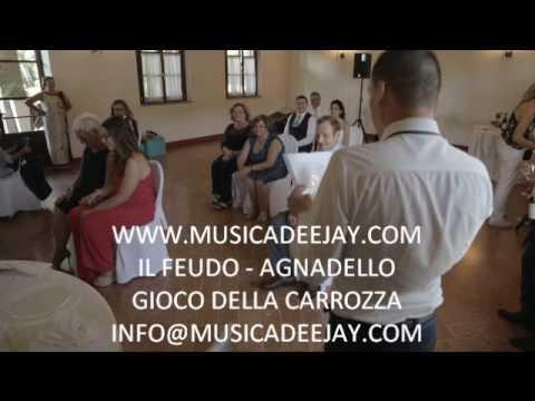 DJ PER MATRIMONIO - GIOCO DELLA CARROZZA IL FEUDO AGNADELLO - WWW.MUSICADEEJAY.COM