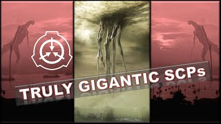 15 Largest SCP Creatures And Entities   Biggest Monsters In SCP