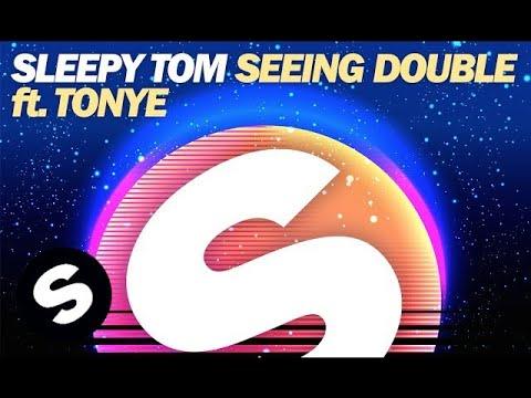 Sleepy Tom - Seeing Double ft. Tonye