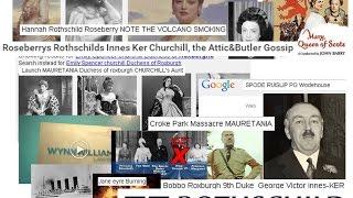 Roseberrys Rothschilds Innes Ker Churchill, the Attic&Butler Gossip