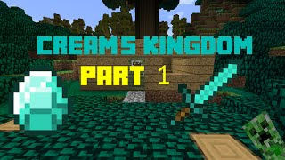 Cream's Kingdom - 1 - THE TIME IS NOW! Thumbnail