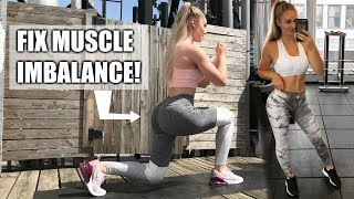 BEST WAY TO FIX MUSCLE IMBALANCE IN YOUR LEGS & GLUTES